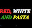 Red, White and Pasta